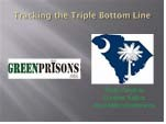 Tracking the Triple Bottom Line at SC Criminal Justice Conference